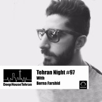 Tehran Night - 'Episode 97'