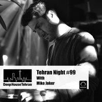 Tehran Night - 'Episode 99'