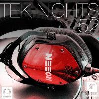 Tek Nights - 'Episode 52'
