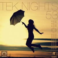 Tek Nights - 'Episode 53'