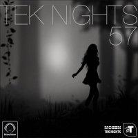 Tek Nights - 'Episode 57'