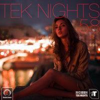 Tek Nights - 'Episode 58'