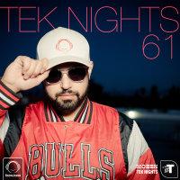 Tek Nights - 'Episode 61'