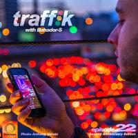 Traffik - 'Episode 22'