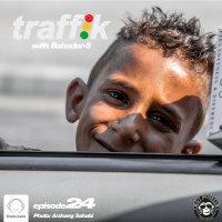 Traffik - 'Episode 24'