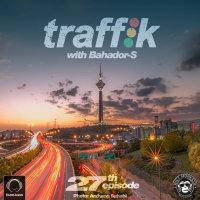 Traffik - 'Episode 27'