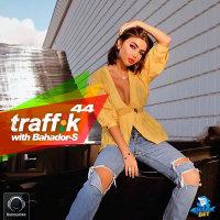 Traffik - 'Episode 44'
