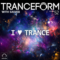TranceForm - 'Episode 52'