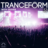 TranceForm - 'Episode 53'
