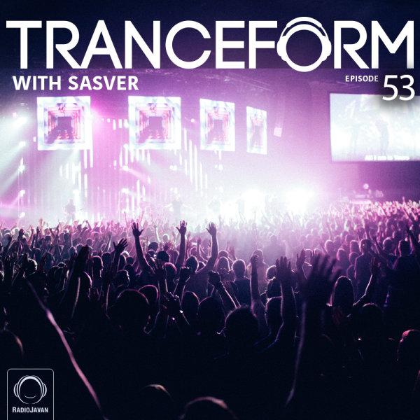 TranceForm - 'Episode 53'