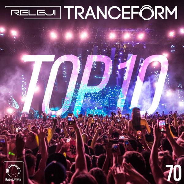 TranceForm - 'Episode 70 (Top 10 of 2018)'