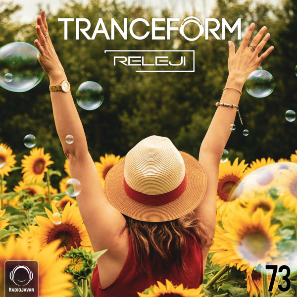 TranceForm - 'Episode 73'