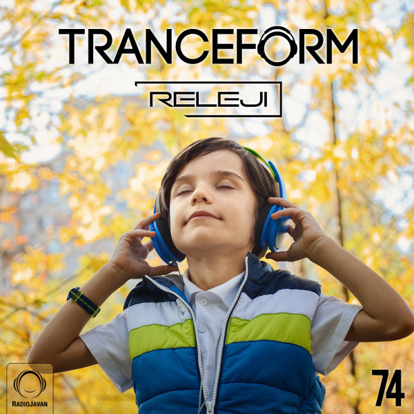 TranceForm - 'Episode 74'