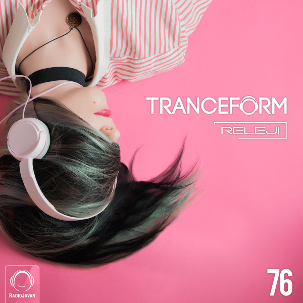 TranceForm - 'Episode 76'