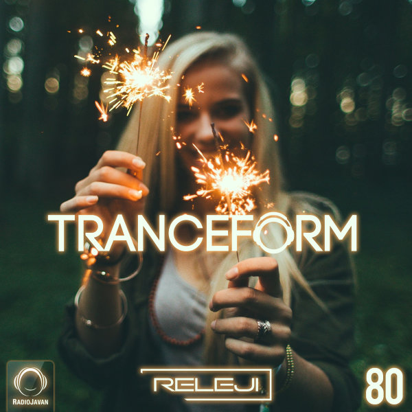 TranceForm - 'Episode 80'
