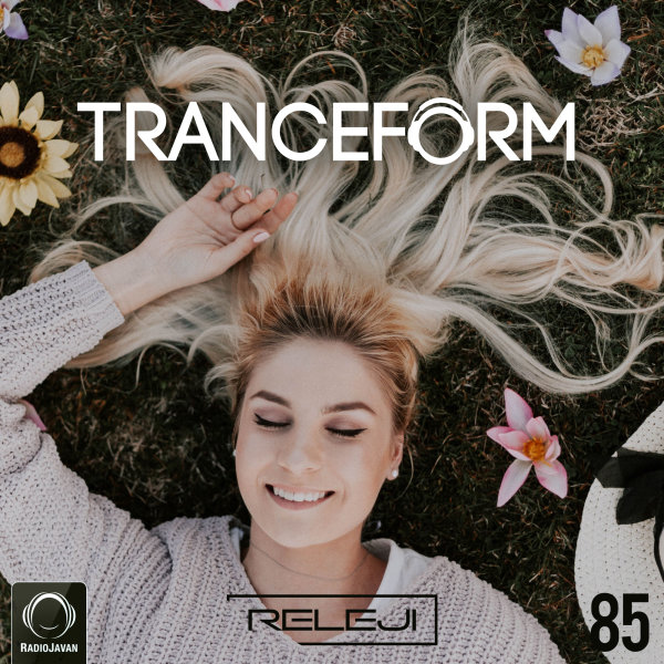 TranceForm - 'Episode 85'