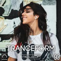 TranceForm - 'Episode 93'