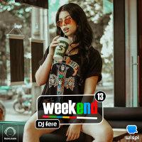 Weekend - 'Episode 13'