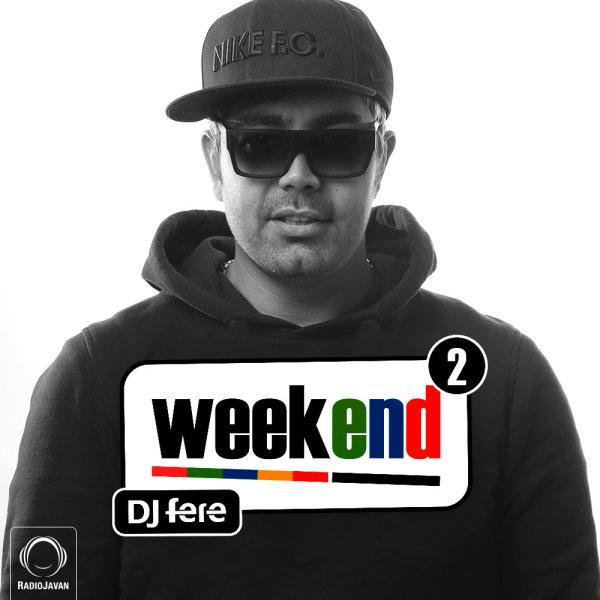 Weekend - 'Episode 2'